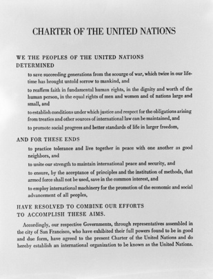 Charter of the United Nations, original document. Photo of the Preamble of the UN Charter.
