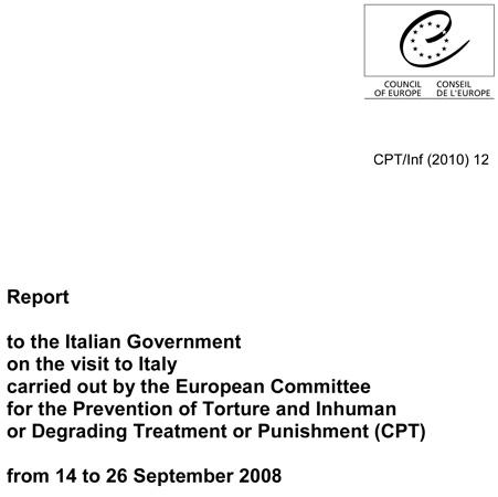 Copertina del Rapporto del Comitato Europeo per la prevenzione della tortura relativo alla sua quinta visita periodica in Italia, effettuata dal 14 al 26 settembre 2008