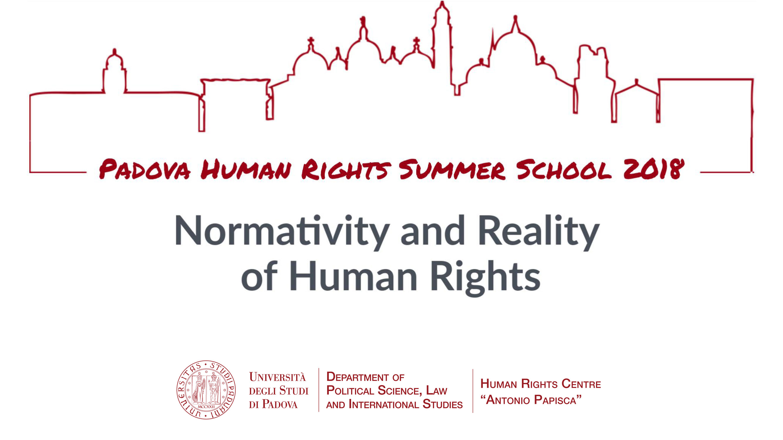 Summer school Normativity and Reality of Human Rights, Padova, July 8-14, 2018