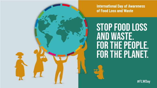 The picture is the banner designed by FAO and UNEP to promote the International Day of Awareness of Food Loss and Waste, celebrated on the 29th of September. The year 2021 marks the second celebration.