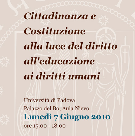 Human Rights centre, Citizenship and the Constitution in light of the Right to Human Rights Education, Padua, 7 June 2010