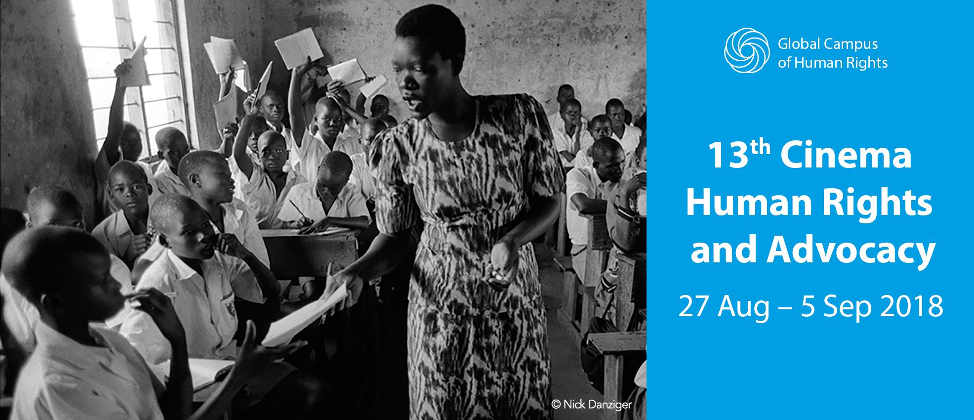 13esima edizione della Summer School in Cinema Human Rights and Advocacy, un'iniziativa sviluppata da EIUC e CHRA.