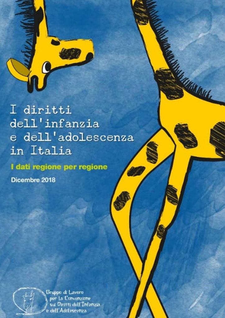 I Diritti dell'Infanzia e dell'adolescenza in Italia. I dati regione per regione