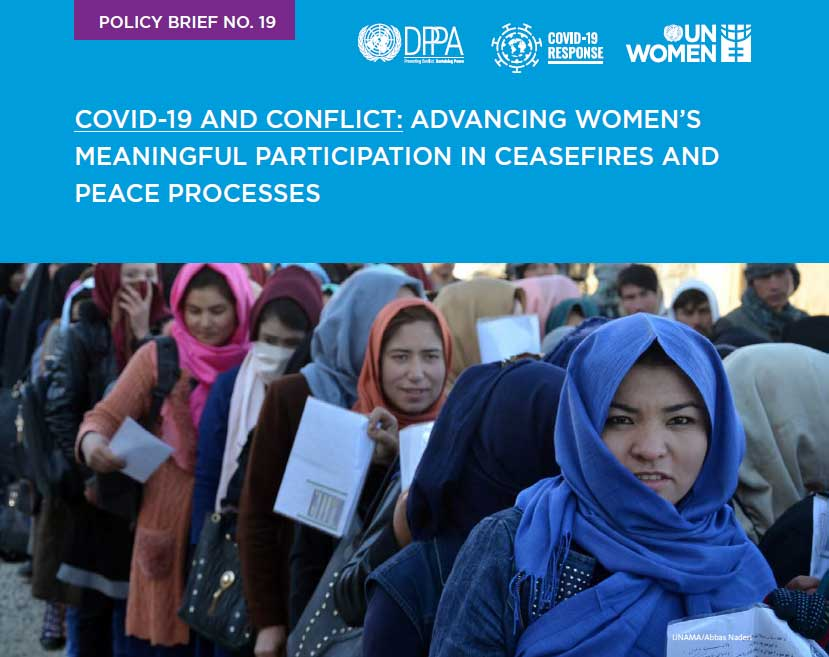 COVID-19 and conflict: Advancing women's meaningful participation in ceasefires and peace processes