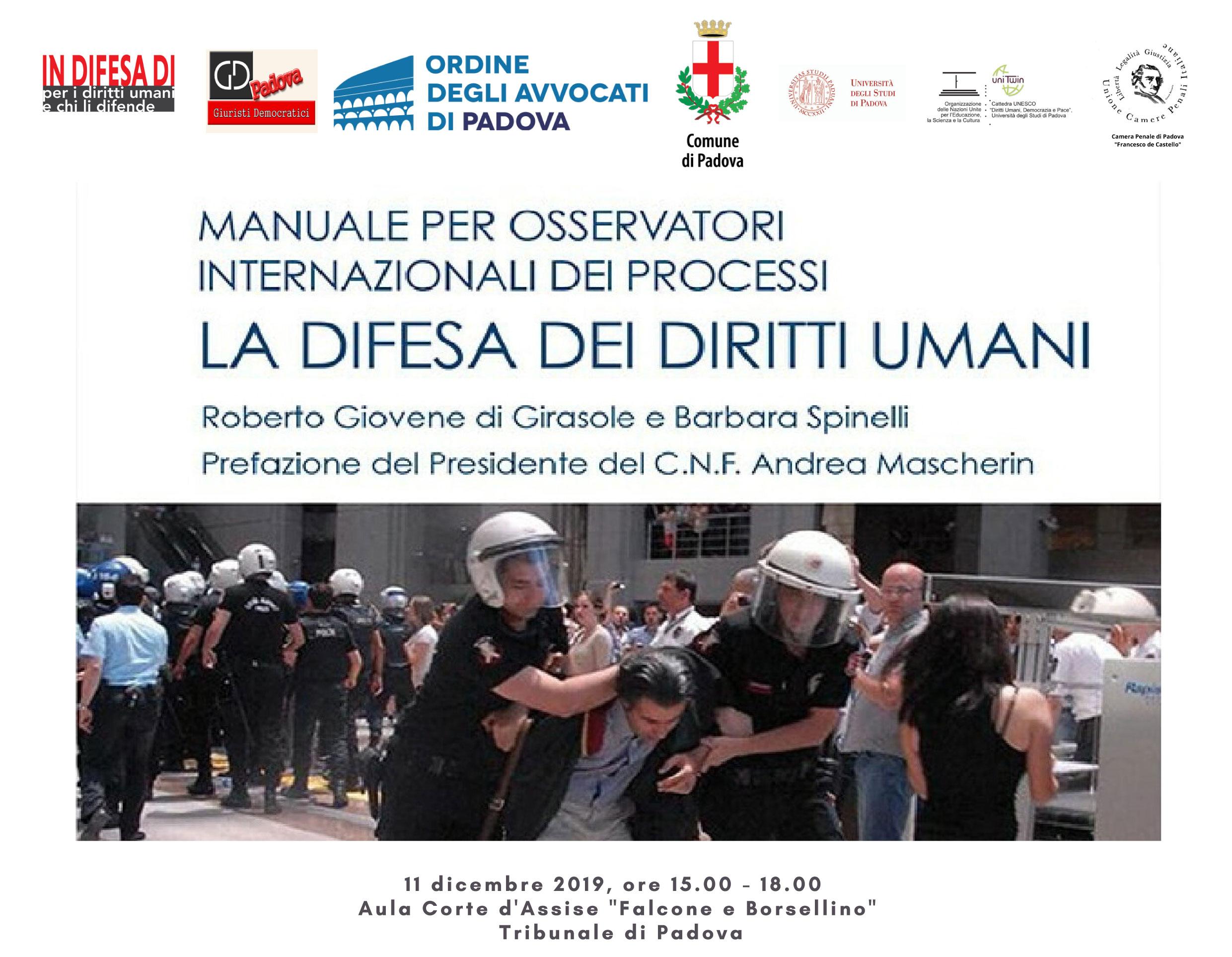 Convegno Manuale per osservatori internazionali dei processi. La difesa dei diritti umani, 11 dicembre 2019, Padova