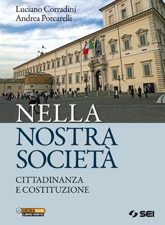 """Copertina del libro """"Nella Nostra Società. Cittadinanza e Costituzione"""", di Luciano Corradini e Andrea Porcarelli, 2012"""
