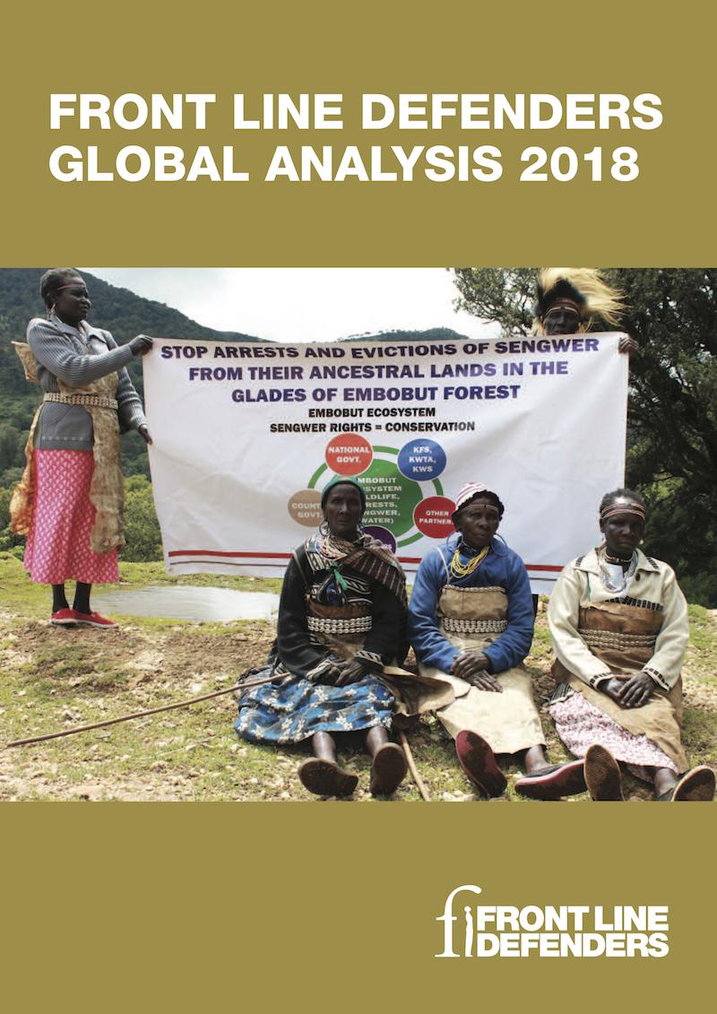 Immagine di copertina del Global Analysis 2018 sulla situazione dei difensori e delle difensore dei diritti umani nel mondo, redatto da Front Line Defenders
