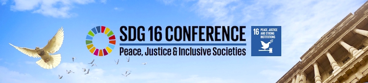 "Conference in preparation for High-level Political Forum 2019: ""Peaceful, Just and Inclusive Societies: SDG 16 implementation and the path towards leaving no one behind"""