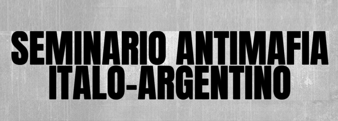 Seminario Antimafia Italia-Argentina