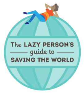 The United Nations Lazy Person's Guide to Saving the World