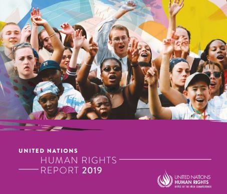 Rapporto sui Diritti Umani 2019, Alto Commissariato delle Nazioni Unite per i Diritti Umani