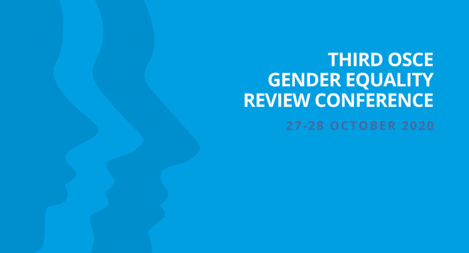 The third OSCE Gender Equality Review Conference, October 2020, Vienna. (OSCE)