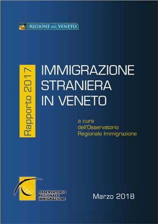 Copertina del rapporto annuale 2017 sull'immigrazione straniera in Veneto pubblicato dall'Osservatorio regionale immigrazione della Regione del Veneto