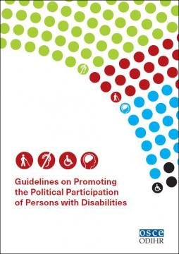 "Cover of the OSCE Office for Democratic Institutions and Human Rights' (ODIHR) ""Guidelines on Promoting the Political Participation of Persons with Disabilities"""