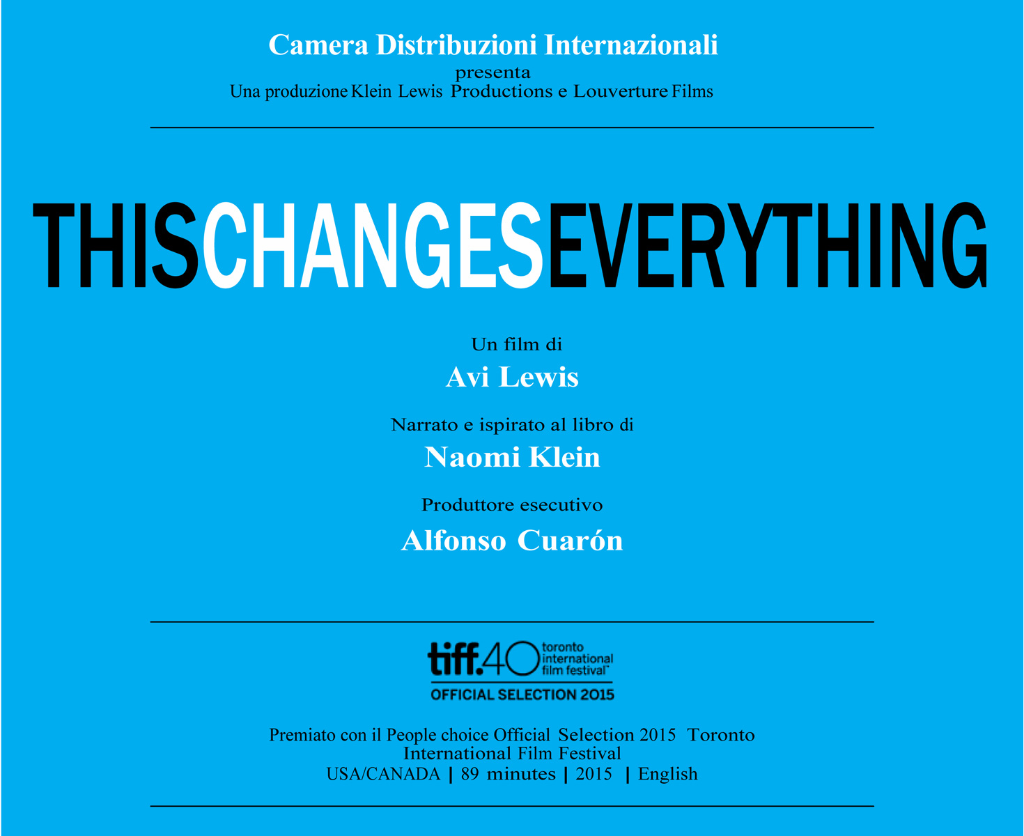 "Locandina del film ""This Changes Everything"" di Avi Lewis."