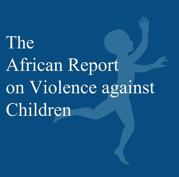 """sfondo blu, scritta azzurra """"Rapporto africano sulla violenza contro i bambini"""", in secondo piano immagine di bambino di profilo con le braccia alzate"""
