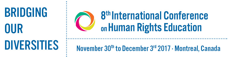 Logo Bridging our diversities: 8th International Conference on Human Rights Education, 30th-3rd December, Montreal, Canada