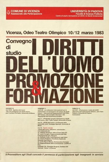 """Locandina del Convegno """"I diritti dell'uomo: promozione e formazione"""", promosso dal Centro diritti umani dell'Università di Padova a Vicenza, Teatro Olimpico, marzo 1983."""