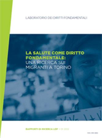 Copertina del Rapporto pubblicato dal Laboratorio sui Diritti Fondamentali sulla salute dei migranti, 2012