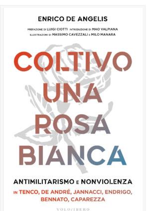 """Coltivo una rosa bianca"""", di Enrico de Angelis, critico musicale e storico della canzone."""