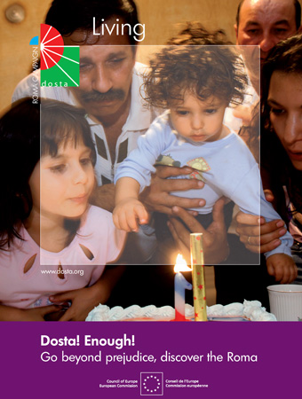 "Poster of the Campaign ""Dosta! Fight against prejudices toward Roma people"",promoted by the Council of Europe"