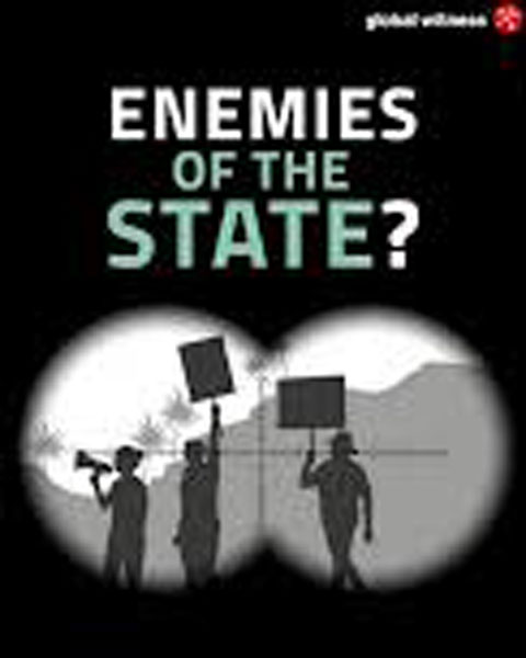 "Global Witness, rapporto 2019, ""Enemies of the State? How governments and business silence land and environmental defenders"""
