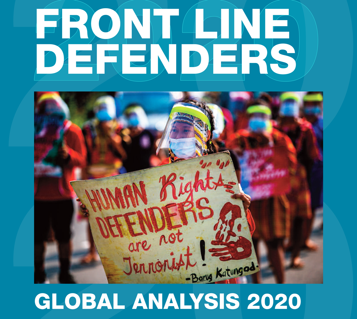 Front Line Defenders, Global analysis 2020