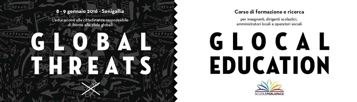 Global Threats - Glocal Education, Senigallia  8 - 9 gennaio 2016