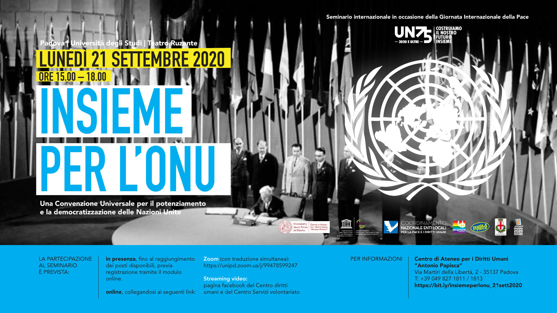 Together for the UN. A Universal Convention for the strengthening and democratization of the United Nations, Monday 21 settembre 2020, Uniersity of Padova