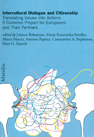 Copertina del volume AA.VV., Intercultural Dialogue and Citizenship. Translating Values into Actions - A Common Project for Europeans and Their Partners (2007)