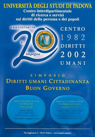 """Locandina del simposio: """"Diritti umani, cittadinanza, buon governo"""" promosso nel 20° anniversario del Centro Diritti Umani. Padova, 2002."""