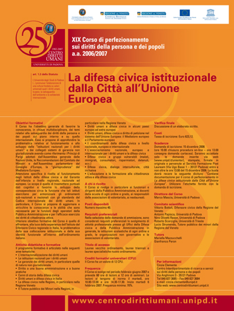 "Course description of the 19th Post-graduate Course on Human Rights and the Rights of Peoples ""Insitutional Civic Defense from the City to the European Union"", Padua, 2007"