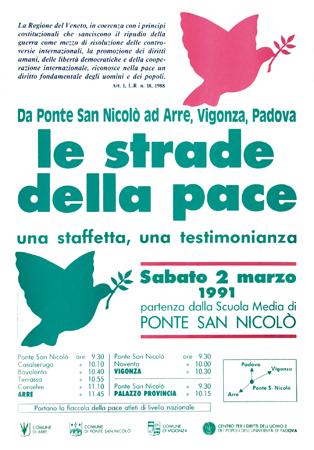 """Locandina della manifestazione: """"Le strade della pace - una staffetta, una testimonianza"""" svoltasi sabato 2 marzo 1991 a Ponte San Nicolò, promossa da enti locali e dal Centro diritti umani."""