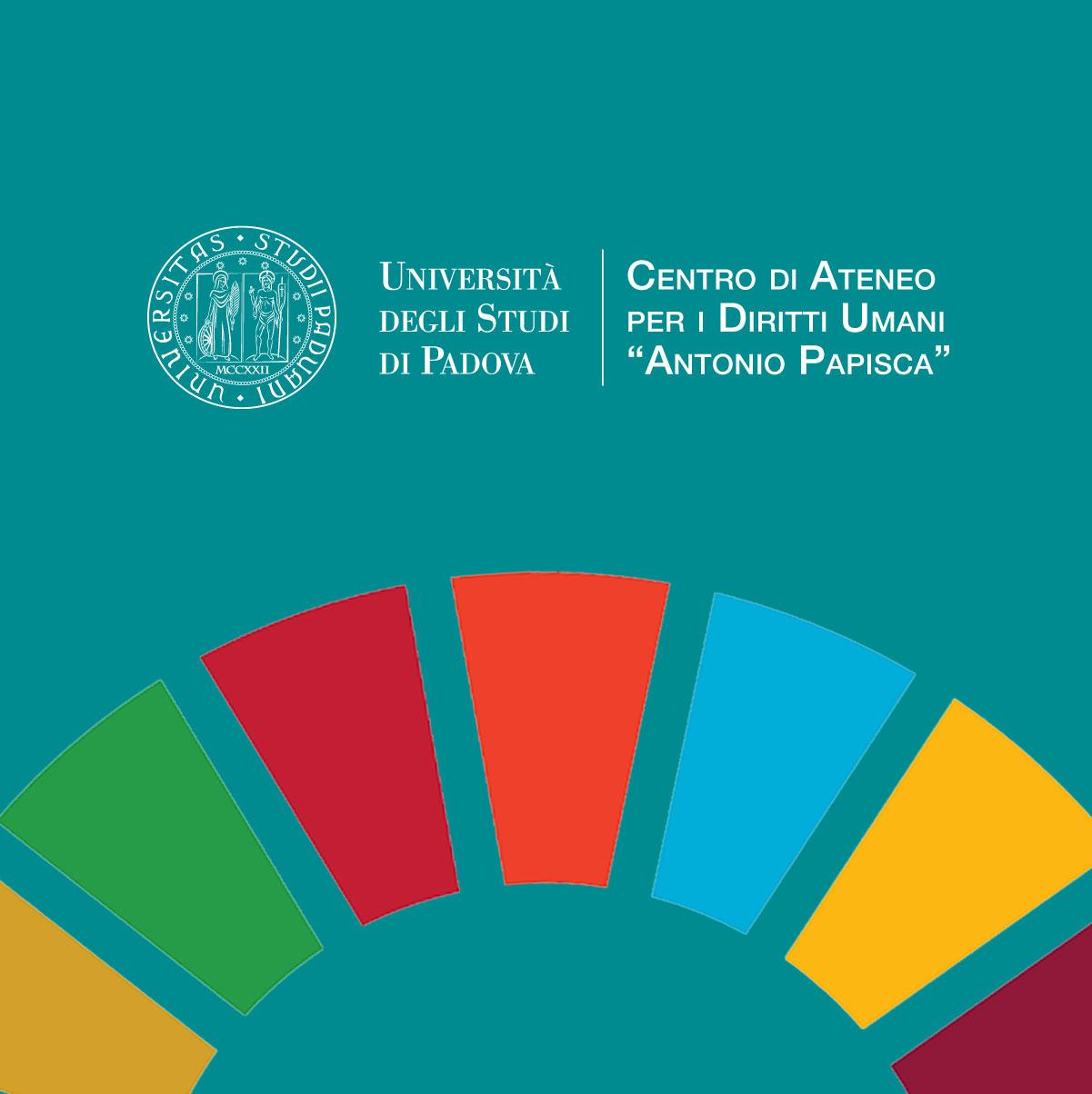 """Centro di Ateneo per i Diritti Umani """"Antonio Papisca"""", Università di Padova"""