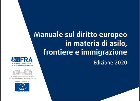 Manuale sul diritto europeo in materia di asilo, frontiere e immigrazione