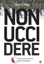 Copertina del volume Glenn D. Paige, Nonuccidere. Una nuova scienza politica globale. EMI, Bologna, 2010