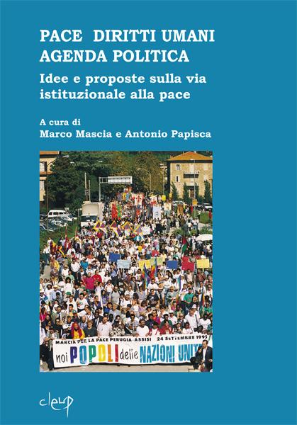 Copertina del Quaderno 18, Mascia M. e Papisca A., (a cura di) Pace Diritti Umani Agenda Politica, 2011