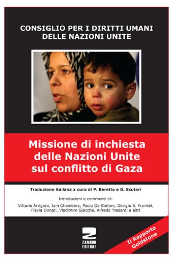 """Copertina del volume """"Rapporto Goldstone – Missione di inchiesta delle Nazioni Unite sul conflitto di GazaConsiglio per i Diritti Umani delle Nazioni Unite"""", 2011"""