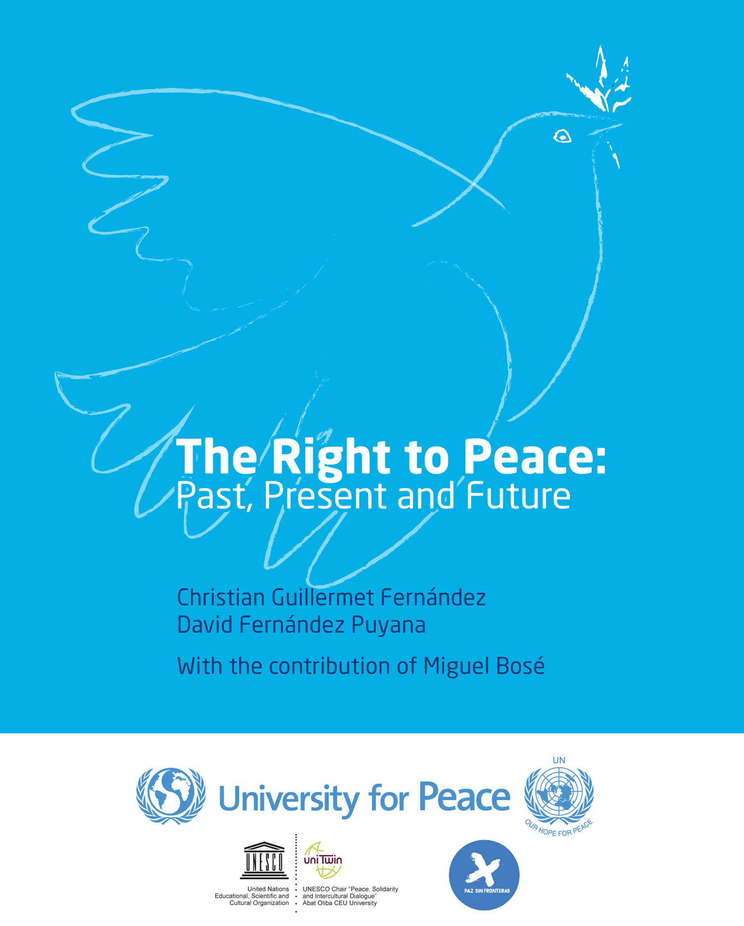Right to Peace:Past, Present and FutureThe FutureThe Future, University of Peace, 2017