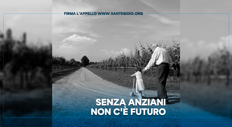 APPELLO senza anziani non c'è futuro - Comunità di Sant'Egidio