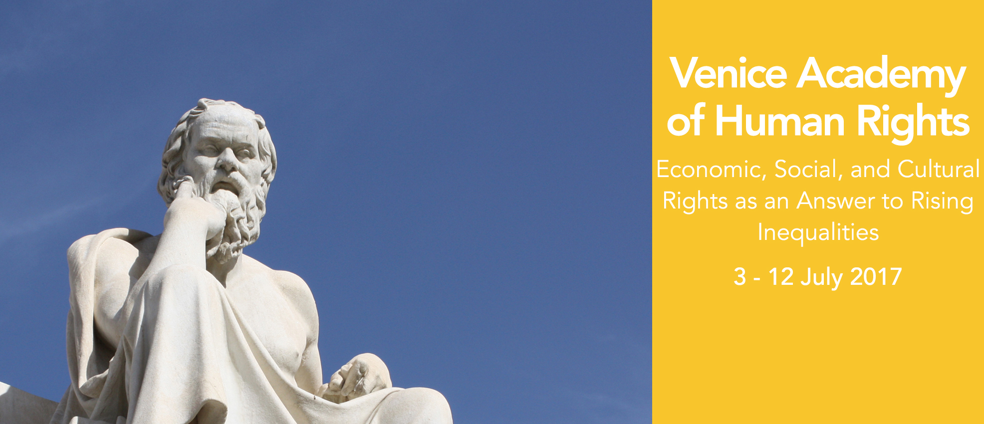 Venice Academy of Human Rights 2017 - Economic, social, cultural rights as an answer to rising inequalities programme