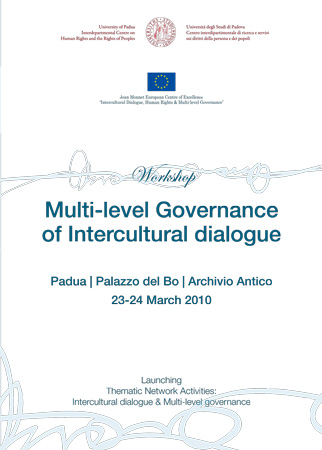 Cover depliant Workshop Multi-level Governance of Intercultural dialogue. Launching Thematic Network Activities: Intercultural dialogue & Multi-level governance, Padua,  Palazzo del Bo, Archivio Antico, 23-24 March 2010.