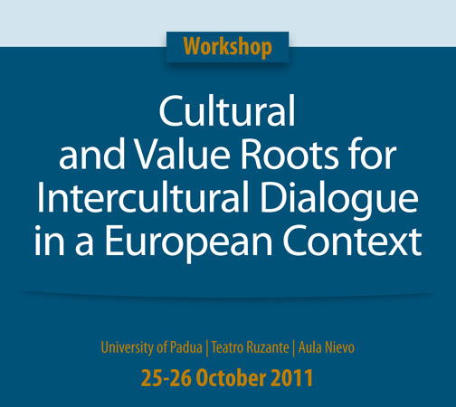Workshop Cultural and Value Roots for intercultural dialogue in a European context, 2011