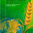 Nutrire il pianeta? Per un'alimentazione giusta, sostenibile, conviviale