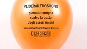 Libera il tuo Sogno! - evento 18 ottobre della 11° giornata europea contro la tratta degli esseri umani