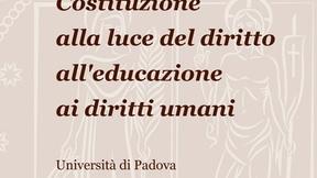 Centro diritti umani, Cittadinanza e Costituzione alla luce del diritto all'educazione ai diritti umani, Padova, 7 Giugno 2010