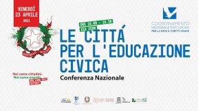 """Conferenza Nazionale """"Le città per l'educazione civica"""""""