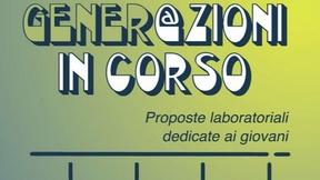 """Locandina bando """"Gener@zioni in corso"""""""