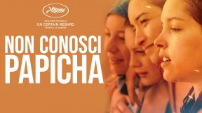 """Locandina del film """"Non conosci Papicha"""""""