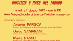 """Locandina del convegno """"La Primavera di Pechino e le urgenze di democrazia, giustizia e pace nel mondo"""", Università di Padova, Facoltà di Scienze politiche, 27 giugno 1989."""